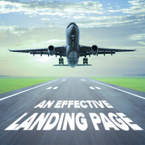 An Effective Landing Page