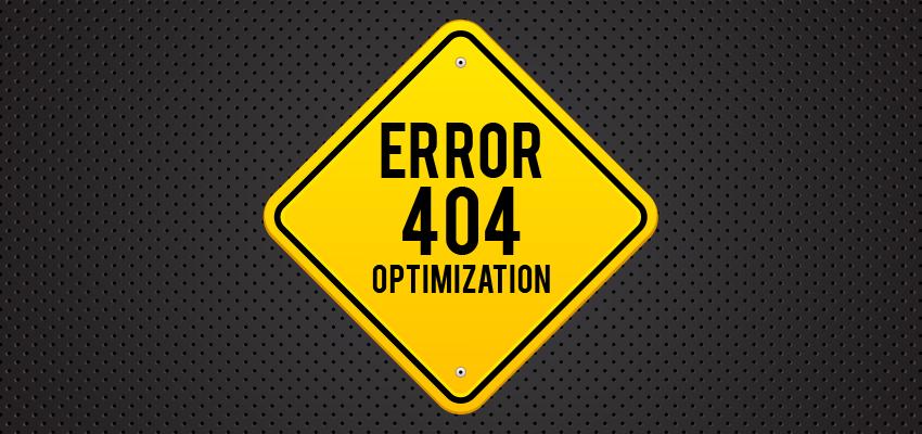 Error 404 Optimization