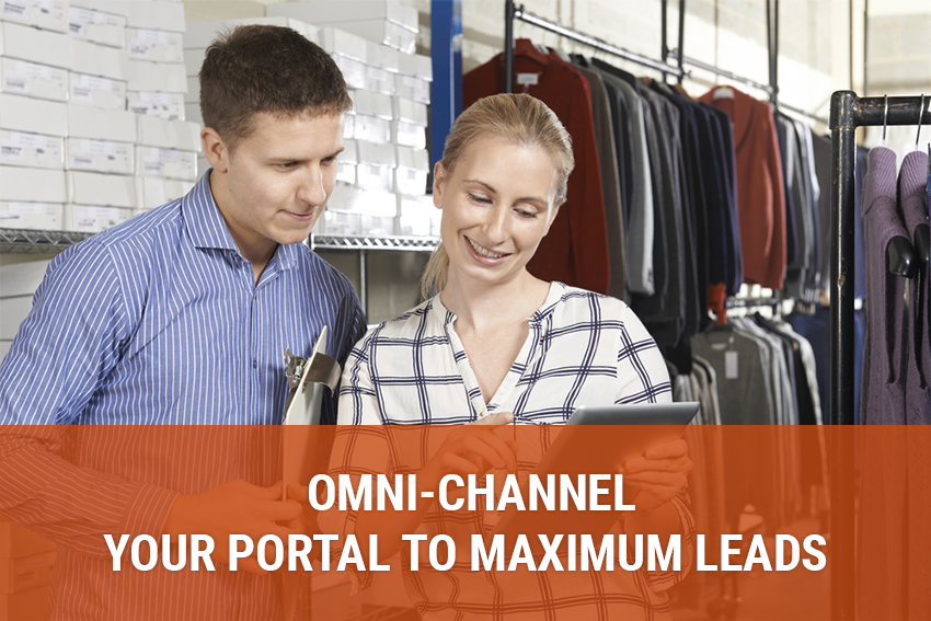 Omni-channel - Your Portal to Maximum Lead