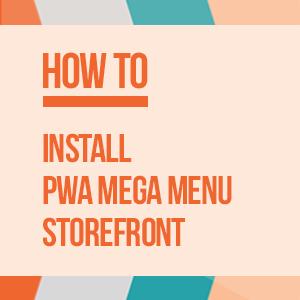 PWA Megamenu Installation Guide
