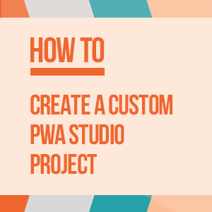 Magento PWA Studio tutorial